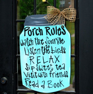 Porch Signs With Quotes Quotesgram