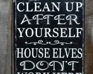 Humorous quotes to clean kitchens quotesgram - Clean up after yourself bathroom signs ...