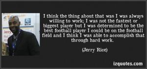 Hard work #JerryRice