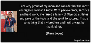 Proud Football Mom Quotes I am very proud of my mom and