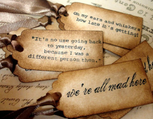 Alice in Wonderland Quotes, A picture with three quotes from
