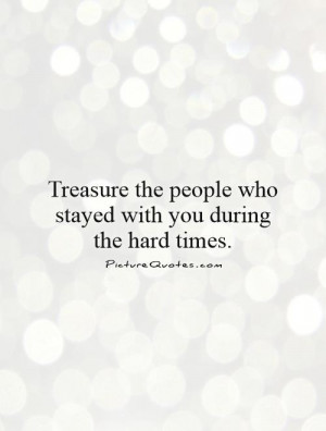 True Friend Quotes Hard Times Quotes