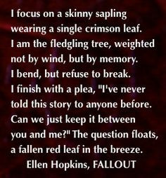 the ellen hopkins quote of the day is from fallout more quotes poetry ...