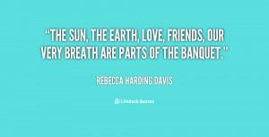 The Sun Earth Love Friends...