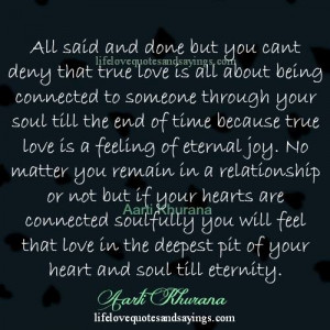 Eternal Love Quotes True love is an eternal