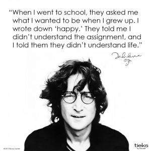 John Lennon Quotes Happy Teacher: Quotes,Quotes