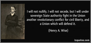 More Henry A. Wise Quotes