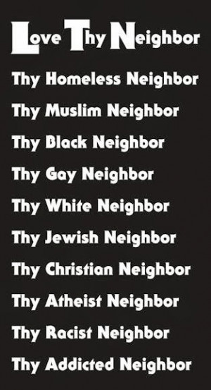 Who is not My Neighbor?