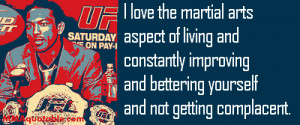 Ben Henderson quote on his love for the Martial Arts Lifestyle