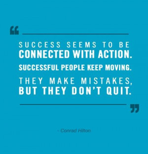 Motivational quotes cool sayings conrad hilton success