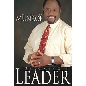 becoming-a-leader-myles-munroe.jpg