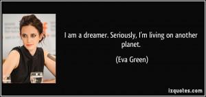 More Eva Green Quotes