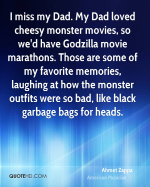 File Name : ahmet-zappa-musician-quote-i-miss-my-dad-my-dad-loved ...