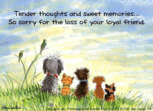 Tender thoughts and sweet memories. so sorry for the loss of your ...
