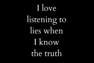 liars quotes or sayings images | listen, lie, life, quotes, sayings ...