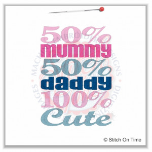 5257 Sayings : 50% Mummy 50% Daddy 5x7