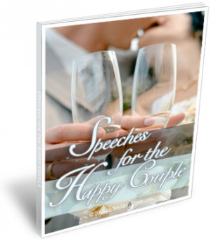 ... for the Happy Couple ~ Wedding Speeches and Toasts for Bride and Groom