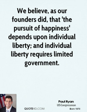We believe, as our founders did, that 'the pursuit of happiness ...
