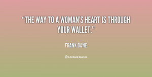 quote-Frank-Dane-the-way-to-a-womans-heart-is-10851.png