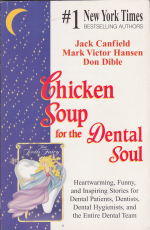 Ogreatgames Products book Chicken Soup For The Dental Soul