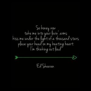 ed sheeran inspirational quotes banat tagalog quotes thinking out loud ...