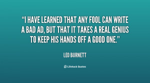 quote-Leo-Burnett-i-have-learned-that-any-fool-can-120319_1.png