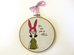 SALE 15% off | Bob's Burgers | Tina, Louise or Gene Belcher Quote ...