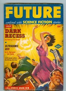 Future July 1951 L Sprague de Camp Ultrasonic God