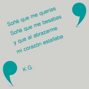 Beautiful quotes in Spanish by K.G.
