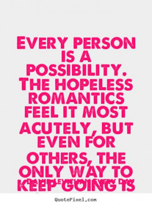 David Levithan: Every Day. Positive quote about love, life and ...