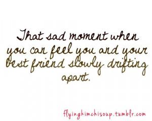 quote #true #friend #friendship #bestfriend #best #drifting #apart ...