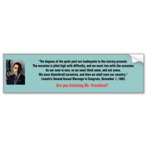 Anti-Obama Humor-Abraham Lincoln Quote Bumper Stickers
