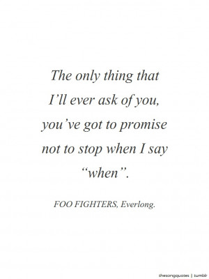 Foo Fighters, Everlong.LISTEN TO AUDIO.Submitted by: allthekingzmen ...