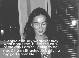 megan fox #Megan fox quotes #quotes