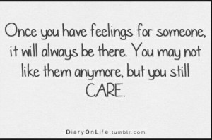 You'll always care