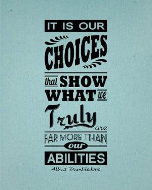 Albus Dumbledore 'Choices' Quote Harry Potter 8x10 by inkofme