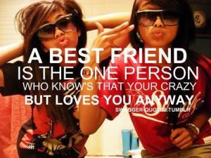 best friend, crazy, friends, girls, love, quote, text, true, true ...