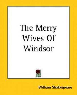 """Start by marking """"The Merry Wives of Windsor"""" as Want to Read:"""