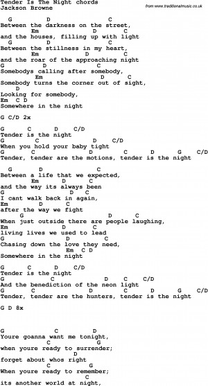 ... Lyrics with guitar chords for Tender Is The Night - Jackson Browne