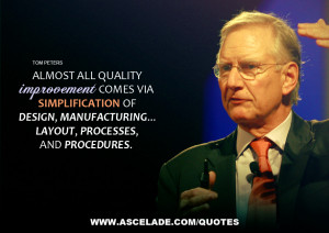 quality improvement comes via simplification of design, manufacturing ...