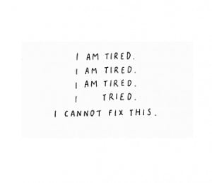 quote, quotes, tired