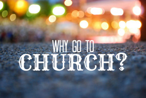 why is church attendance and going to church important the