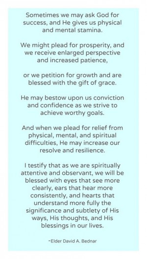 God -Elder David A. BednarGod Answers, Answers Prayer, Bednar Quotes ...