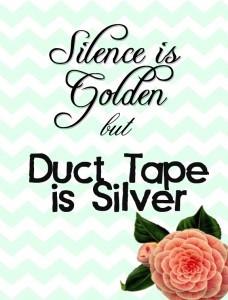 Duct Tape HA!