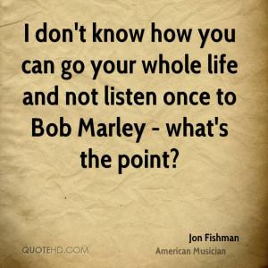 Jon Fishman Quotes