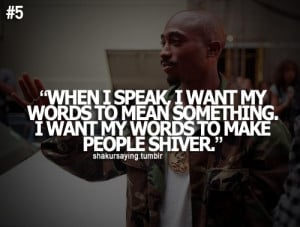 Quotes by Tupac Amaru Shakur