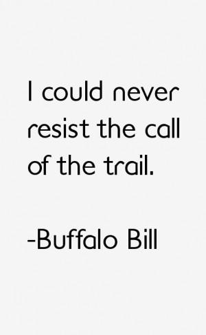 Buffalo Bill Quotes & Sayings