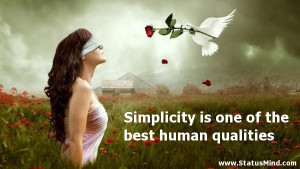 Simplicity is one of the best human qualities - Quotes and Sayings ...
