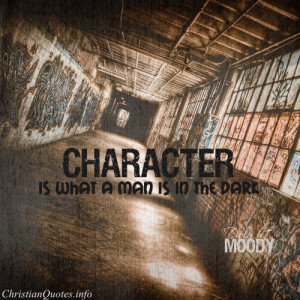 Dwight L. Moody Quote – Character View Image / Read Post