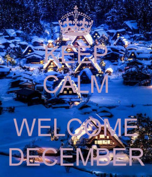 welcome december quotes pictures welcome december quotes pictures ...